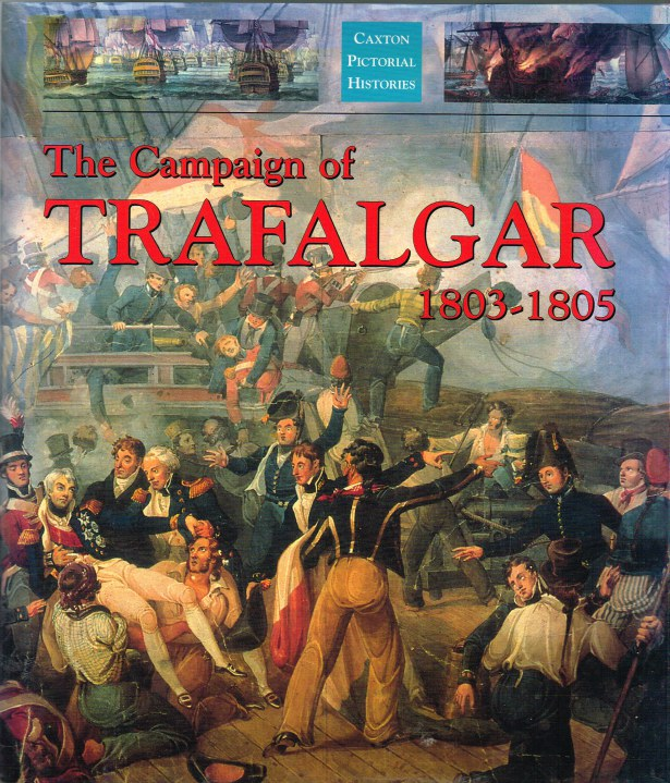 Image for THE CAMPAIGN OF TRAFALGAR 1803-1805