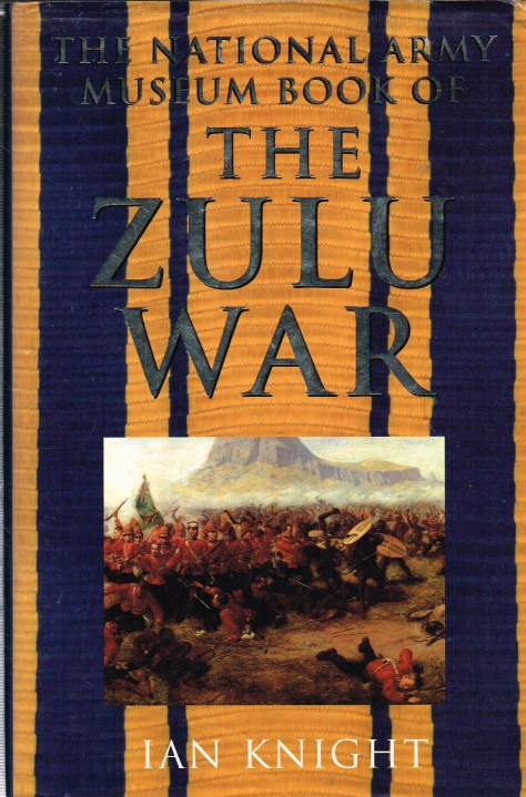 Image for THE NATIONAL ARMY MUSEUM BOOK OF THE ZULU WAR