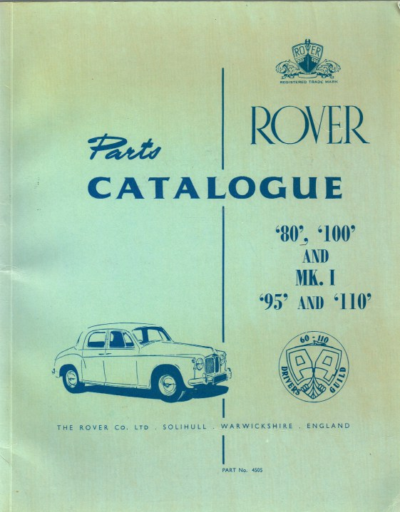 Image for ROVER PARTS CATALOGUE '80', '100' AND MK.I '95' AND '110' (PART NO.4505) ISSUED MARCH 1963