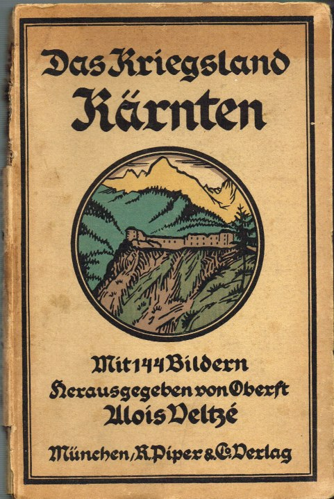 Image for DAS KRIEGSLAND KARNTEN (GERMAN TEXT)