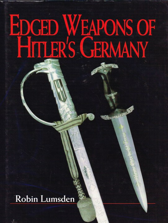 Image for EDGED WEAPONS OF HITLER'S GERMANY