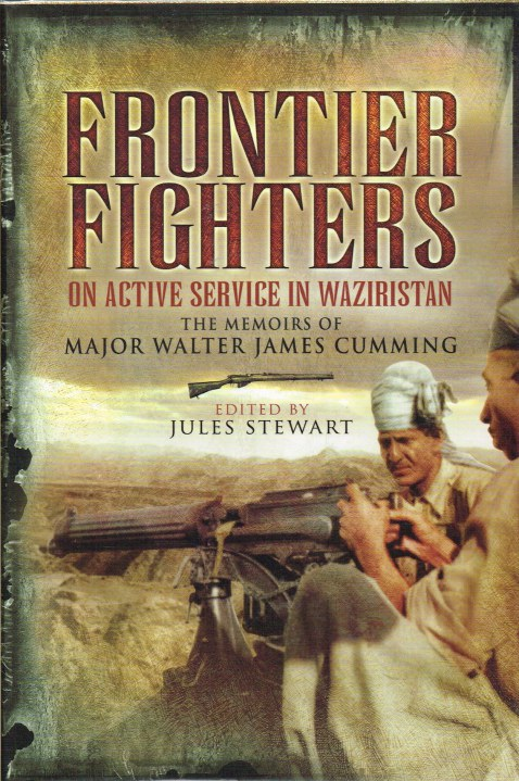 Image for FRONTIER FIGHTERS : ON ACTIVE SERVICE IN WAZIRISTAN