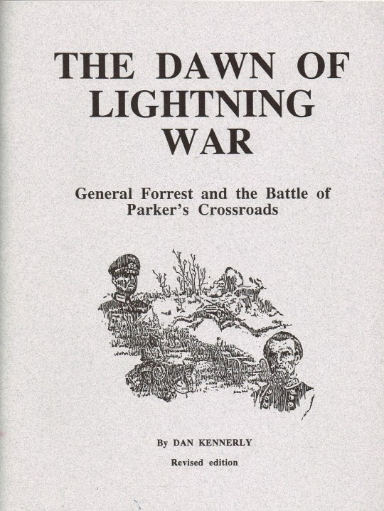 Image for THE DAWNING OF LIGHTNING WAR : GENERAL FORREST AND THE BATTLE OF PARKER'S CROSSROADS (SIGNED COPY)
