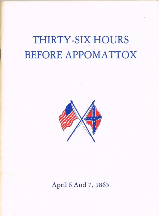 Image for THIRTY-SIX HOURS BEFORE APPOMATTOX : APRIL 6 AND 7, 1865