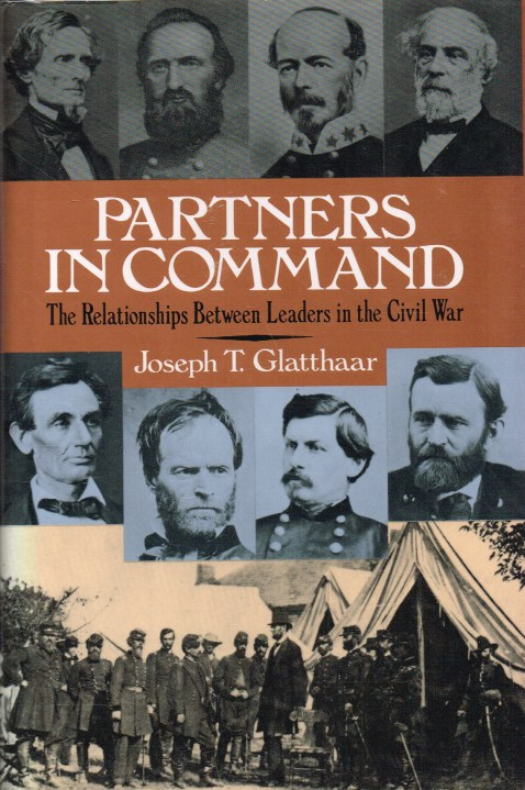 Image for PARTNERS IN COMMAND : THE RELATIONSHIPS BETWEEN LEADERS IN THE CIVIL WAR