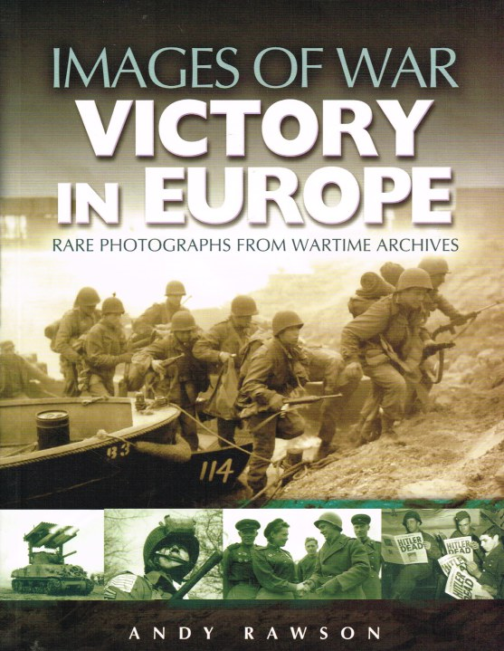 Image for IMAGES OF WAR: VICTORY IN EUROPE