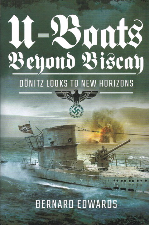 Image for U-BOATS BEYOND BISCAY : DONITZ LOOKS TO NEW HORIZONS