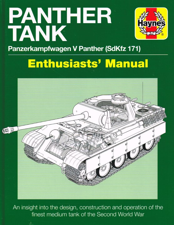 Image for PANTHER TANK : PANZERKAMPFWAGEN V PANTHER (SDKFZ 171) ENTHUSIASTS' MANUAL