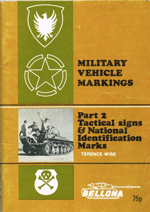 Image for MILITARY VEHICLE MARKINGS: PART 2 TACTICAL SIGNS AND NATIONAL IDENTIFICATION MARKS