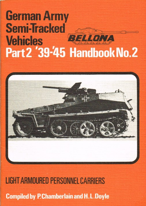 Image for GERMAN ARMY SEMI-TRACKED VEHICLES 1939-45: PART 2: LIGHT ARMOURED PERSONNEL CARRIERS