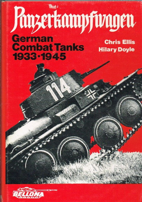 Image for PANZERKAMPFWAGEN : GERMAN COMBAT TANKS 1933-1945