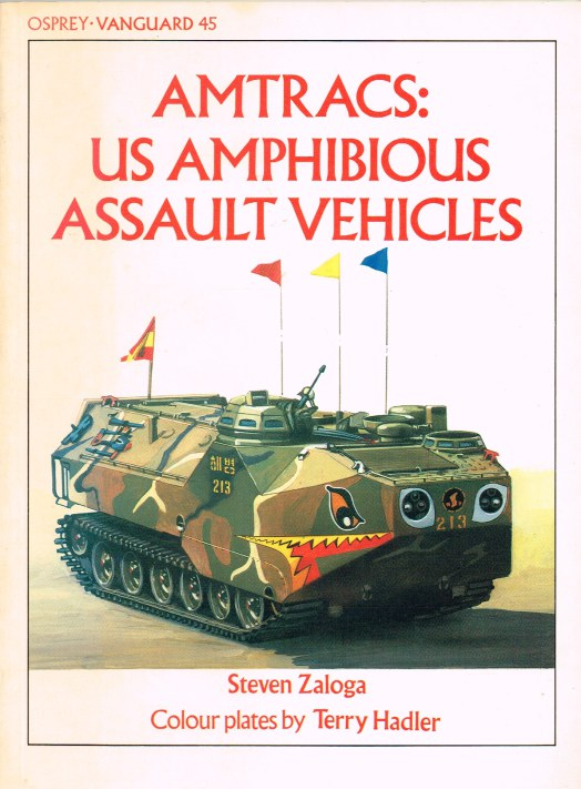 Image for OSPREY VANGUARD 45: AMTRACS: US AMPHIBIOUS ASSAULT VEHICLES