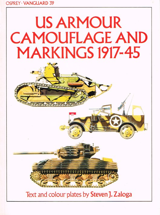 Image for OSPREY VANGUARD 39: US ARMOUR CAMOUFLAGE AND MARKINGS 1917-45