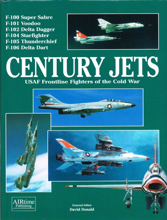 Image for CENTURY JETS : USAF FRONTLINE FIGHTERS OF THE COLD WAR