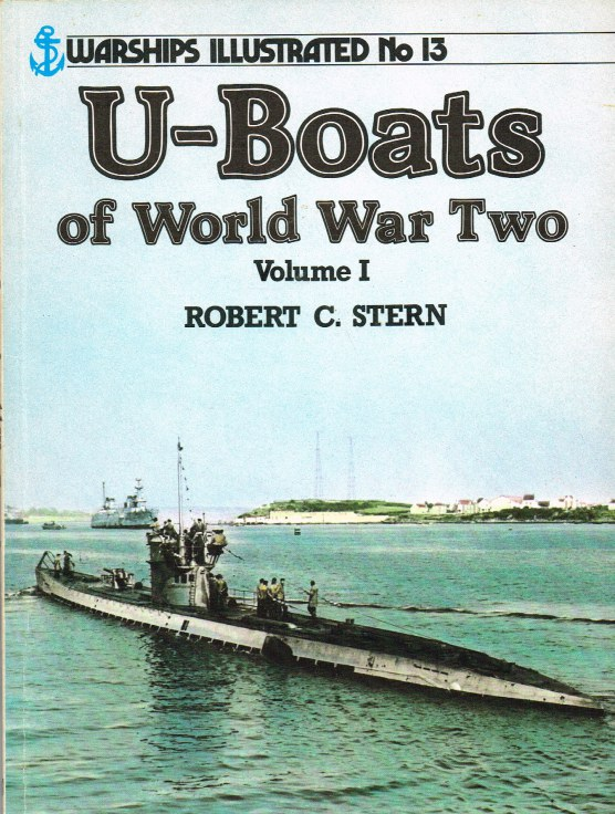 Image for WARSHIPS ILLUSTRATED NO.13: U-BOATS OF WORLD WAR TWO: VOLUME I