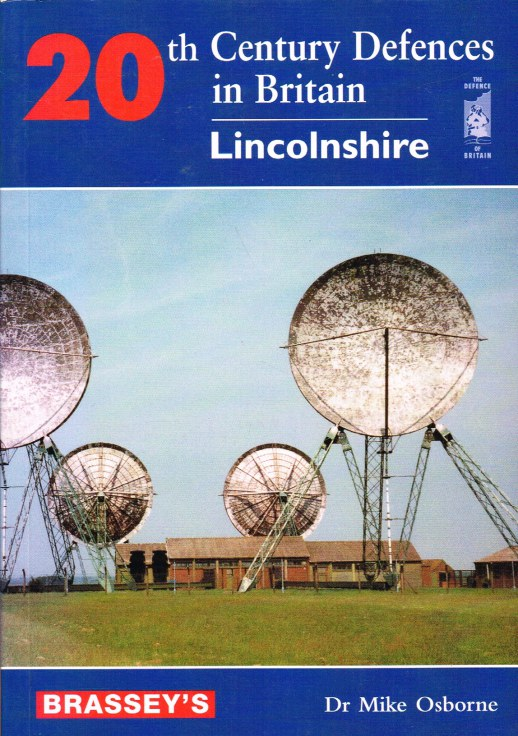 Image for 20TH CENTURY DEFENCES IN BRITAIN: LINCOLNSHIRE (SIGNED COPY)