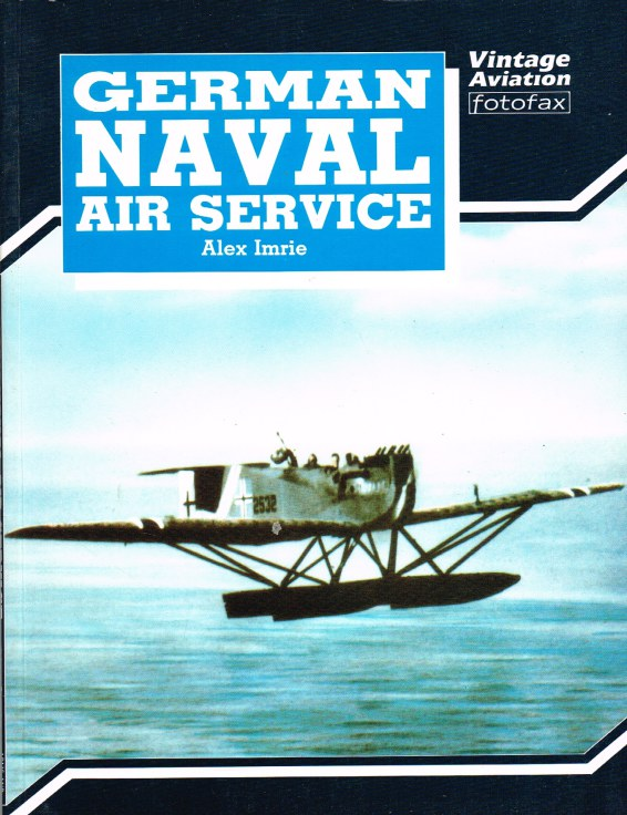 Image for VINTAGE AVIATION FOTOFAX: GERMAN NAVAL AIR SERVICE
