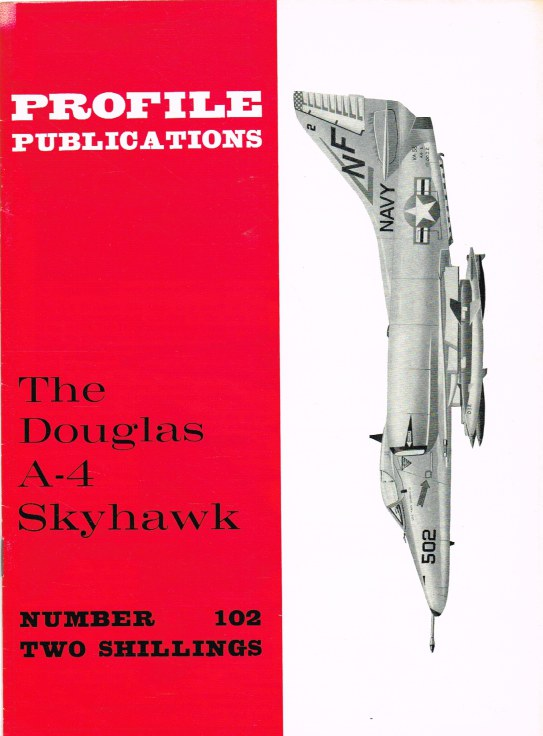 Image for PROFILE PUBLICATIONS NUMBER 102: THE DOUGLAS A-4 SKYHAWK