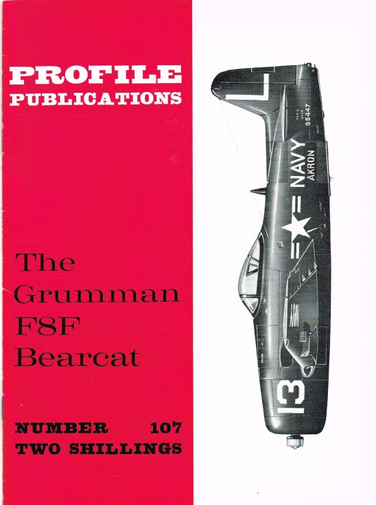 Image for PROFILE PUBLICATIONS NUMBER 107: THE GRUMMAN F8F BEARCAT