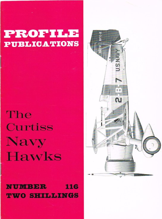 Image for PROFILE PUBLICATIONS NUMBER 116: THE CURTISS NAVY HAWKS