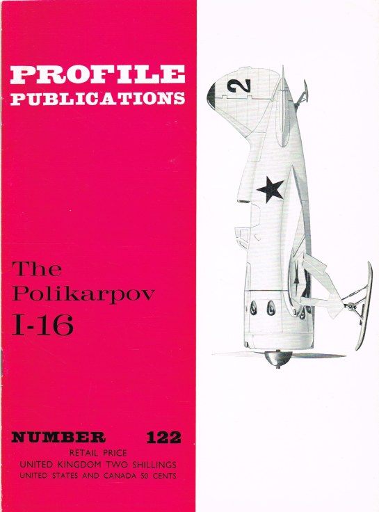 Image for PROFILE PUBLICATIONS NUMBER 122: THE POLIKARPOV I-16