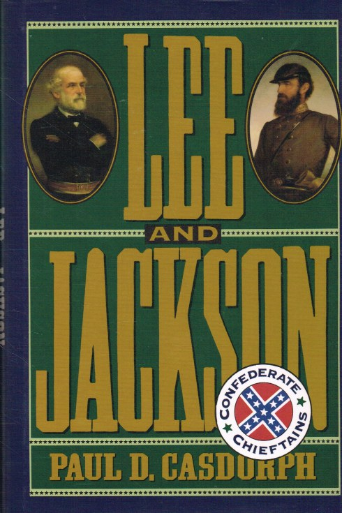 Image for LEE AND JACKSON : CONFEDERATE CHIEFTANS