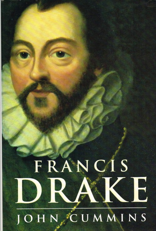 Image for FRANCIS DRAKE : THE LIVES OF A HERO