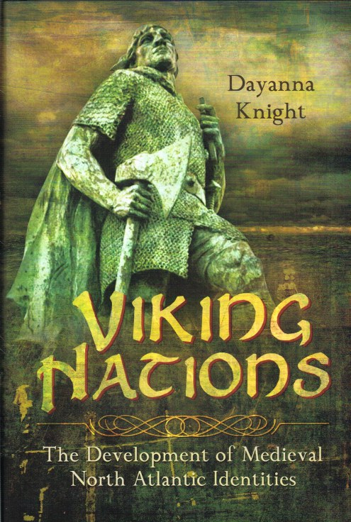 Image for VIKING NATIONS : THE DEVELOPMENT OF MEDIEVAL NORTH ATLANTIC IDENTITIES
