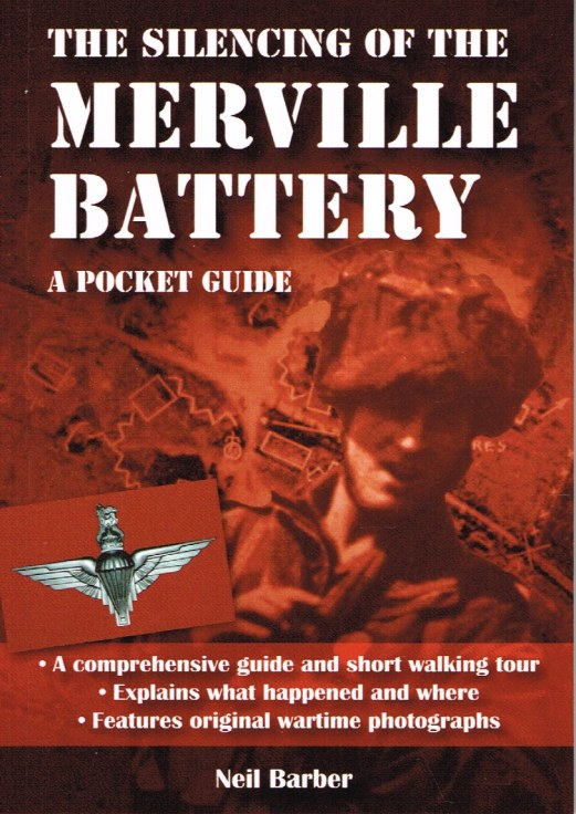Image for THE SILENCING OF THE MERVILLE BATTERY : A POCKET GUIDE