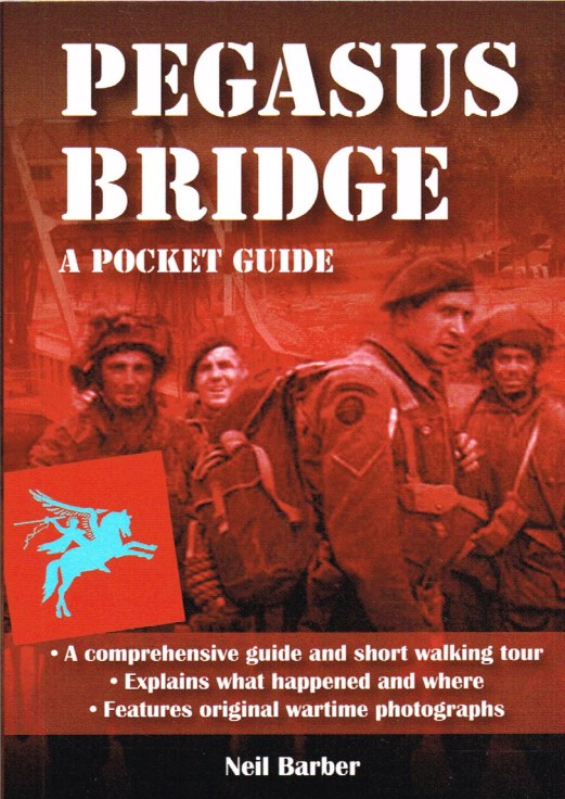 Image for PEGASUS BRIDGE : A POCKET GUIDE