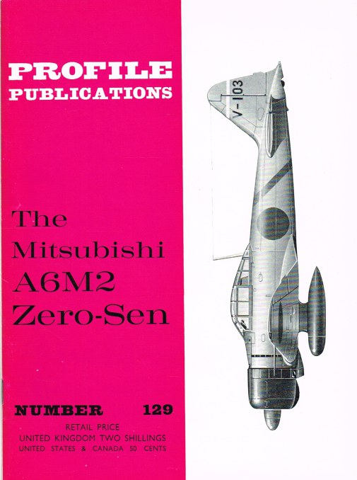 Image for PROFILE PUBLICATIONS NUMBER 129: THE MITSUBISHI A6M2 ZERO-SEN