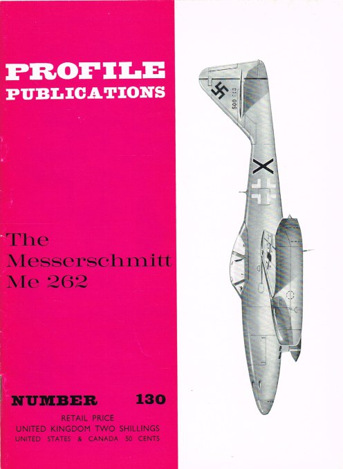Image for PROFILE PUBLICATIONS NUMBER 130: THE MESSERCHMITT ME 262
