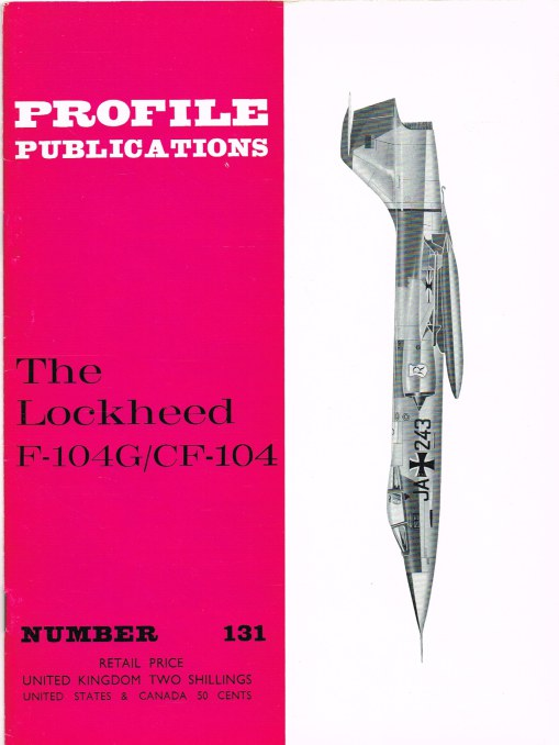 Image for PROFILE PUBLICATIONS NUMBER 131: THE LOCKHEED F-104G / CF-104