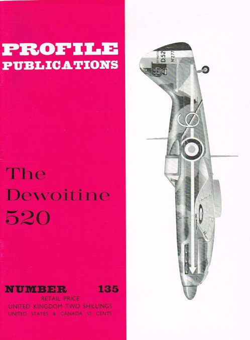 Image for PROFILE PUBLICATIONS NUMBER 135: THE DEWOITINE 520