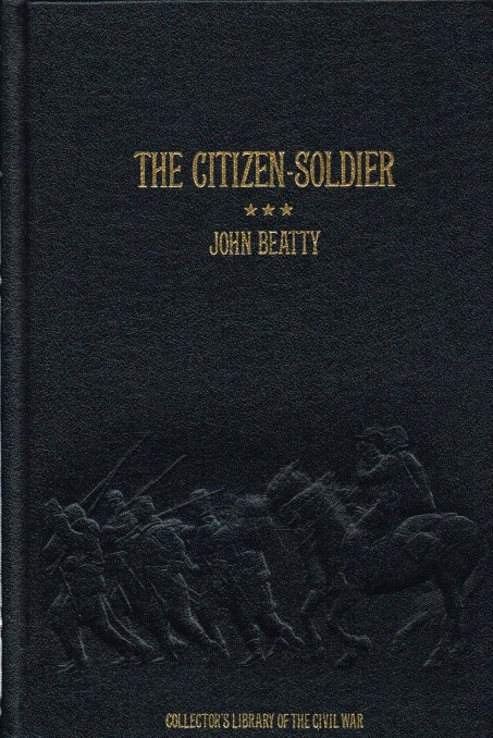 Image for THE CITIZEN-SOLDIER; OR, MEMOIRS OF A VOLUNTEER