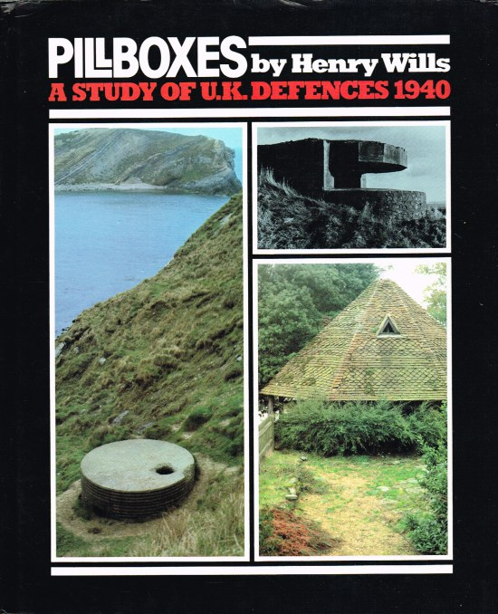 Image for PILLBOXES : A STUDY OF UK DEFENCES 1940