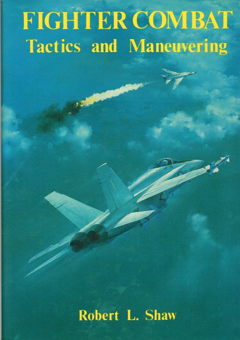 Image for FIGHTER COMBAT : TACTICS AND MANEUVERING