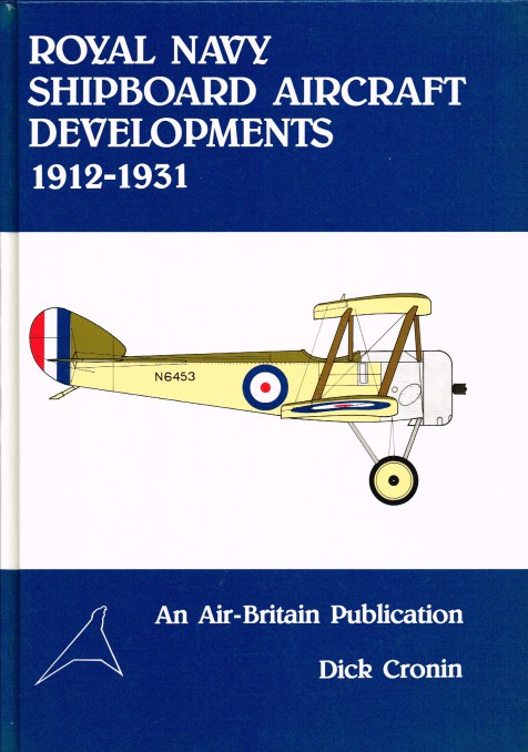 Image for ROYAL NAVY SHIPBOARD AIRCRAFT DEVELOPMENTS 1912-1931