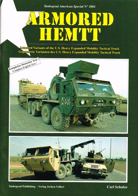 Image for ARMORED HEMTT : ARMORED VARIANTS OF THE US HEAVY EXPANDED MOBILITY TACTICAL TRUCK