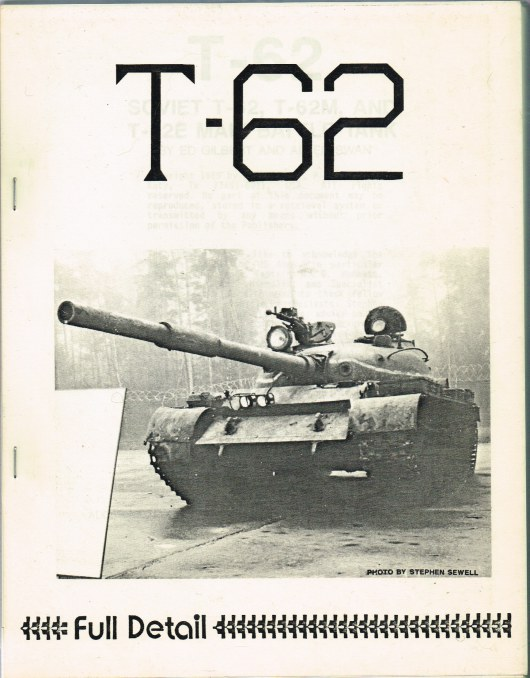 Image for T-62 : SOVIET T-62, T-62M, AND T-62E MAIN BATTLE TANK