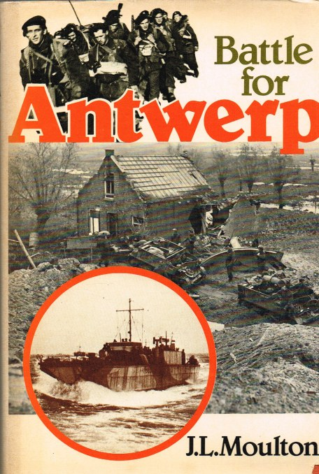 Image for THE BATTLE FOR ANTWERP : THE LIBERATION OF THE CITY AND THE OPENING OF THE SCHELDT, 1944