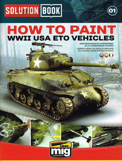 Image for SOLUTION BOOK 01: HOW TO PAINT WWII USA ETO VEHICLES