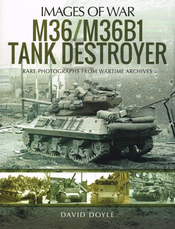 Image for IMAGES OF WAR: M36 / M36B1 TANK DESTROYER