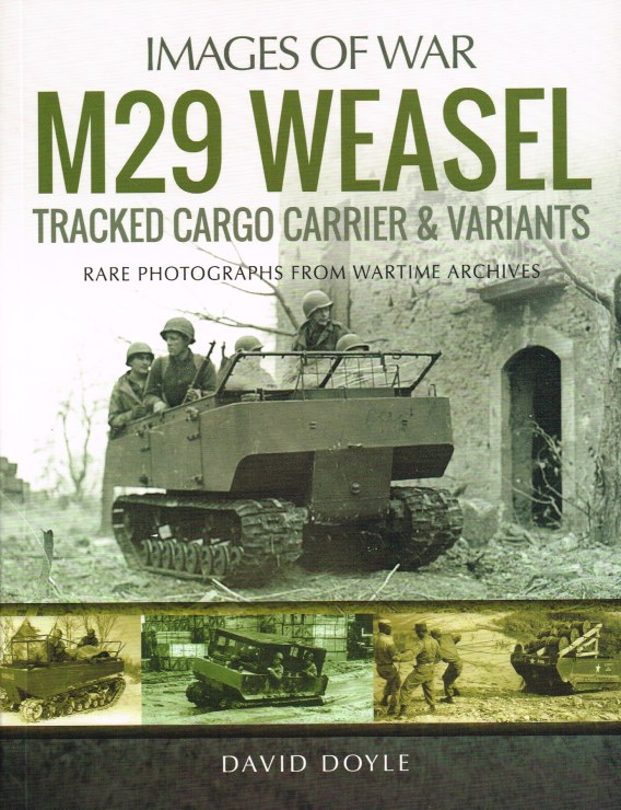 Image for IMAGES OF WAR: M29 WEASEL TRACKED CARGO CARRIER & VARIANTS