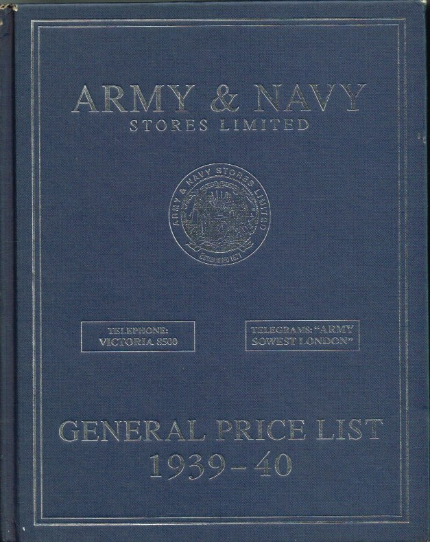Image for ARMY & NAVY STORES LIMITED GENERAL PRICE LIST 1939-40