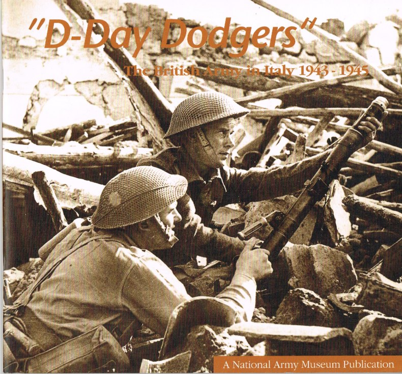 Image for D-DAY DODGERS : THE BRITISH ARMY IN ITALY 1943-1945