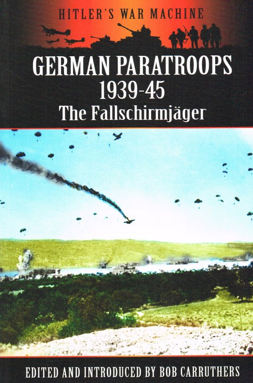 Image for GERMAN PARATROOPS 1939-45 : THE FALLSCHIRMJAGER