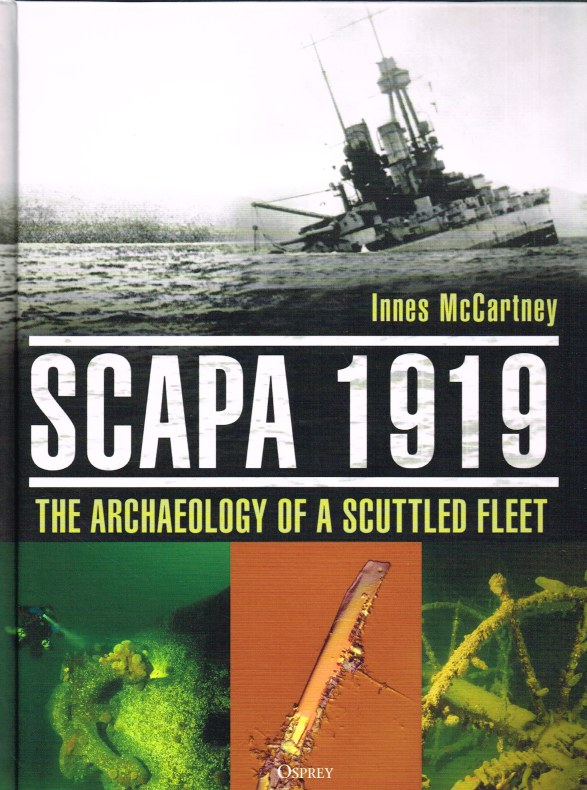 Image for SCARPA 1919 : THE ARCHAEOLOGY OF A SCUTTLED FLEET