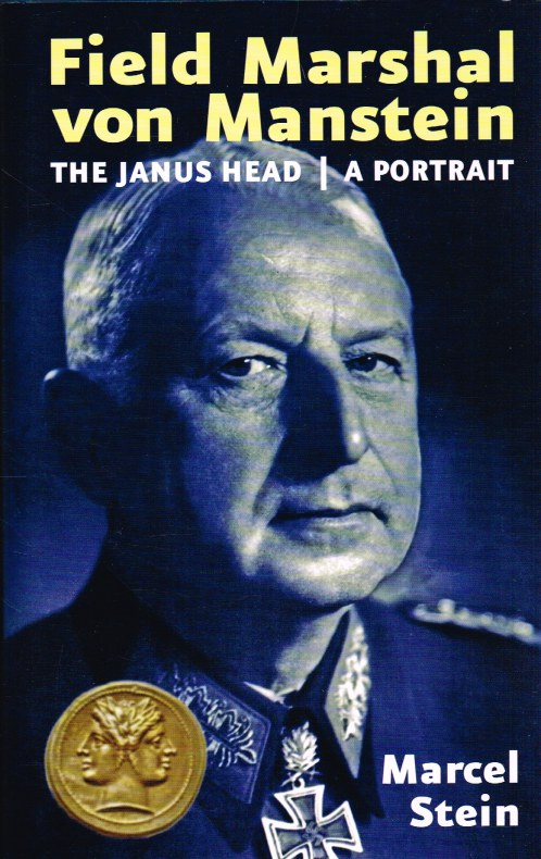 Image for FIELD MARSHAL VON MANSTEIN, A PORTRAIT: THE JANUS HEAD