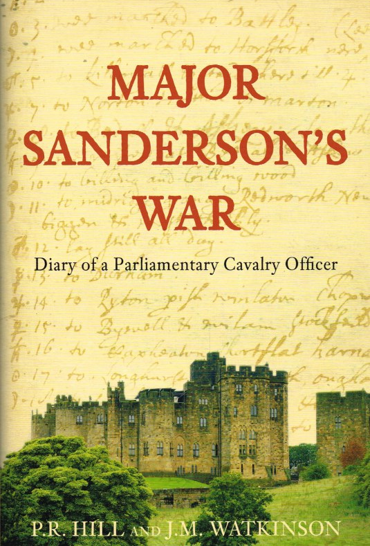 Image for MAJOR SANDERSON'S WAR : DIARY OF A PARLIAMENTARY CAVALRY OFFICER